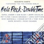 Bela Fleck - Double Time cd musicale di Bela Fleck
