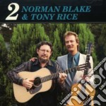 Blake & rice vol.2 cd musicale di Norman blake & tony
