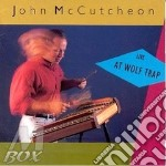 Live at wolf trap - cd musicale di Mccutcheon John