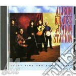Every time you say goodby - krauss alison cd musicale di Alison krauss & the union stat
