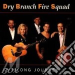 Long journey - cd musicale di Dry branch fire squad