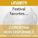 Festival favorites... cd musicale di Munde Alan