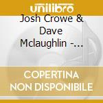 Crowe & Mclaughlin - Going Back cd musicale di Crowe & mclaughlin