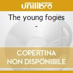 The young fogies - cd musicale di N.l.c.ramblers/d.holt & o.