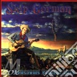 Lonesome prairie love - cd musicale di Gorman Skip