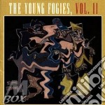 The Young Fogies - Volume Ii cd musicale di The young fogies