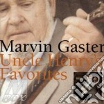Marvin Gaster - Uncle Henry'S Favorites cd musicale di Marvin gaster (banjo)