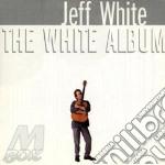 Jeff White & Alison Krauss - The White Album cd musicale di Jeff white & allison krauss