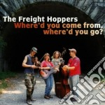 The Fright Hoppers - Where'D You Come From... cd musicale di The fright hoppers