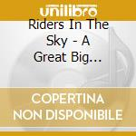 Riders In The Sky - A Great Big Western Howdy cd musicale di Riders in the sky