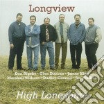 High lonesome - cd musicale di Longview