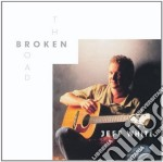 The broken road - cd musicale di White Jeff