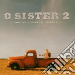A women's bluegrass coll. cd musicale di O sister 2