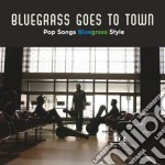 Bluegrass goes to town cd musicale di Family C.hillman/cox