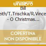 O crhistmas tree cd musicale di Keith/t.trischk Bill