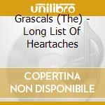 Long list of heartaches cd musicale di Grascals