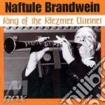 King of klezmer clarinet - klezmer cd musicale di Brandwein Naftule