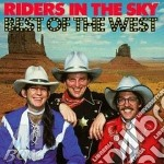 Riders In The Sky - Best Of The West cd musicale di Riders in the sky