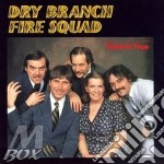 Tried & true - cd musicale di The dry branch fire squad