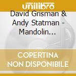 Mandolin abstraction cd musicale di David grisman & andy