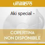 Aki special - cd musicale di Prince nico mbarga