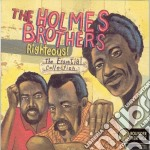 Righteous essential coll. cd musicale di The holmes brothers