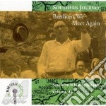 Brethren, we meet again - cd musicale di Southern journey vol.4
