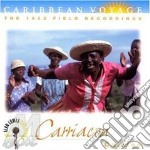 Caribbean Voyage - Carriacon Caloloo 1962 cd musicale di Voyage Caribbean