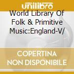 England vol i cd musicale di Alan Lomax
