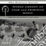 Yugoslavia - cd musicale di The alan lomax collection