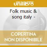 Folk music & song italy - cd musicale di Italian treasury (alan lomax)