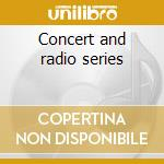 Concert and radio series cd musicale di Alan Lomax