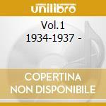 Vol.1 1934-1937 - cd musicale di Cajun & creole music