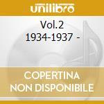 Vol.2 1934-1937 - cd musicale di Cajun & creole music