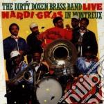 Live mardi gras montreux cd musicale di Dirty dozen brass ba