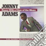 Room with a view of the.. cd musicale di Johnny Adams