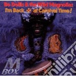 I'm back...at carnival - cd musicale di Bo dollis & the wild magnolias