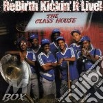 Rebirth Brass Band - Rebirth Kickin'It Live cd musicale di Rebirth brass band