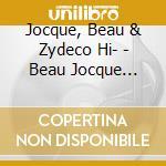 Beau jocque boogie cd musicale di Beau jocque & the zy