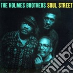 Soul street cd musicale di The holmes brothers