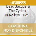 Git it, beau jocque - jocque beau cd musicale di Beau jocque & the zydeco hi-ro