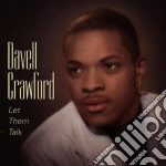 Let them talk - cd musicale di Crawford Davell