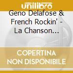 La chanson perdue - cd musicale di Geno delafose & french rockin'