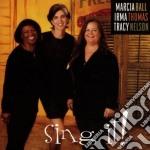 Sing it! - ball marcia thomas irma nelson tracy cd musicale di M.ball/i.thomas/t.nelson