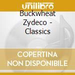 CLASSICS cd musicale di BUCKWHEAT ZYDECO