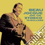 Beau Jocque & The Zydeco Hi-Rollers - Classics cd musicale di BEAU JOCQUE & ZYDECO HI-ROLLERS