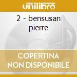2 - bensusan pierre cd musicale di Pierre Bensusan