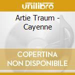 Artie Traum - Cayenne cd musicale di Traum Artie