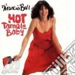 Marcia Ball - Hot Tamale Baby cd musicale di Marcia Ball