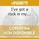 I've got a rock in my... cd musicale di Rory Block
